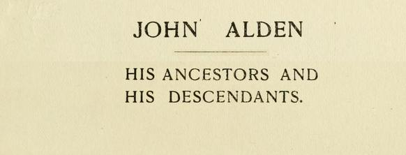 Mayflower Passenger John Alden Ancestry Paths